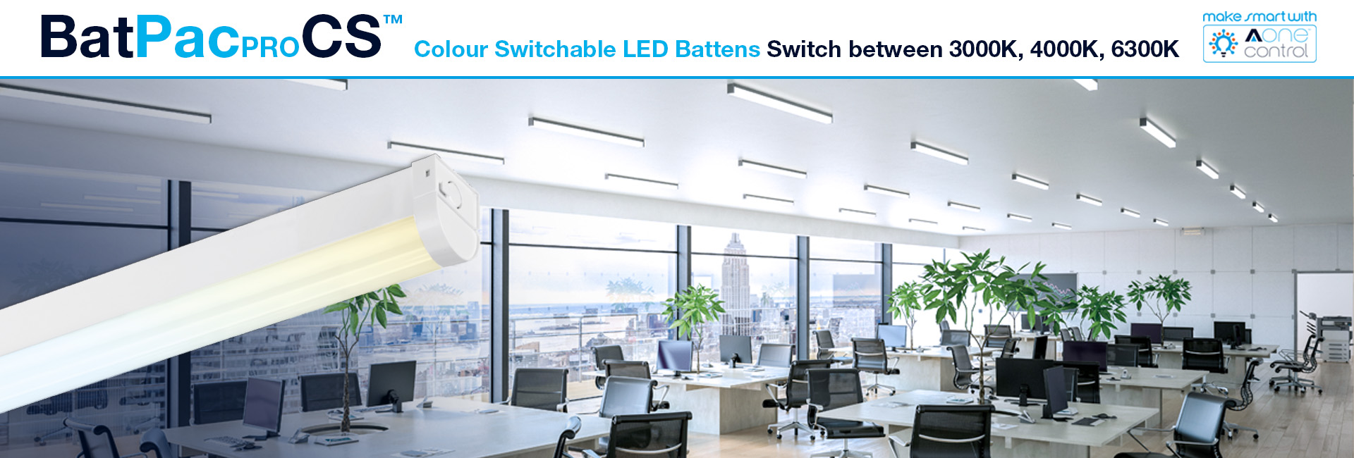 Picture for category New Colour Switchable BatPac ™ Pro Linear & Upgraded Batten Ranges